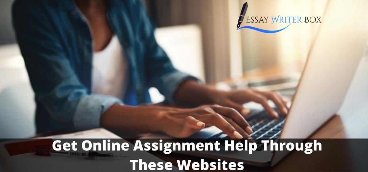 Get Online Assignment Help Through These Websites