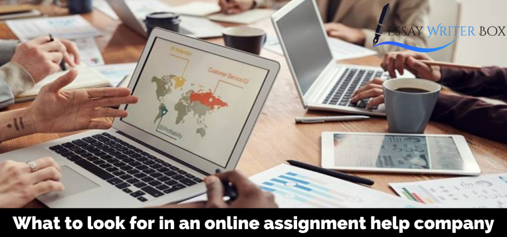 What to look for in an online assignment help company