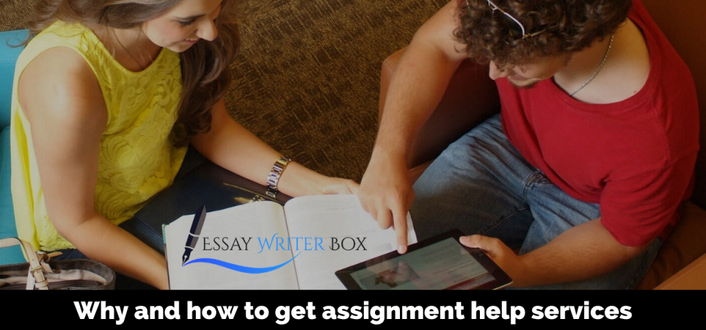 Why and how to get assignment help