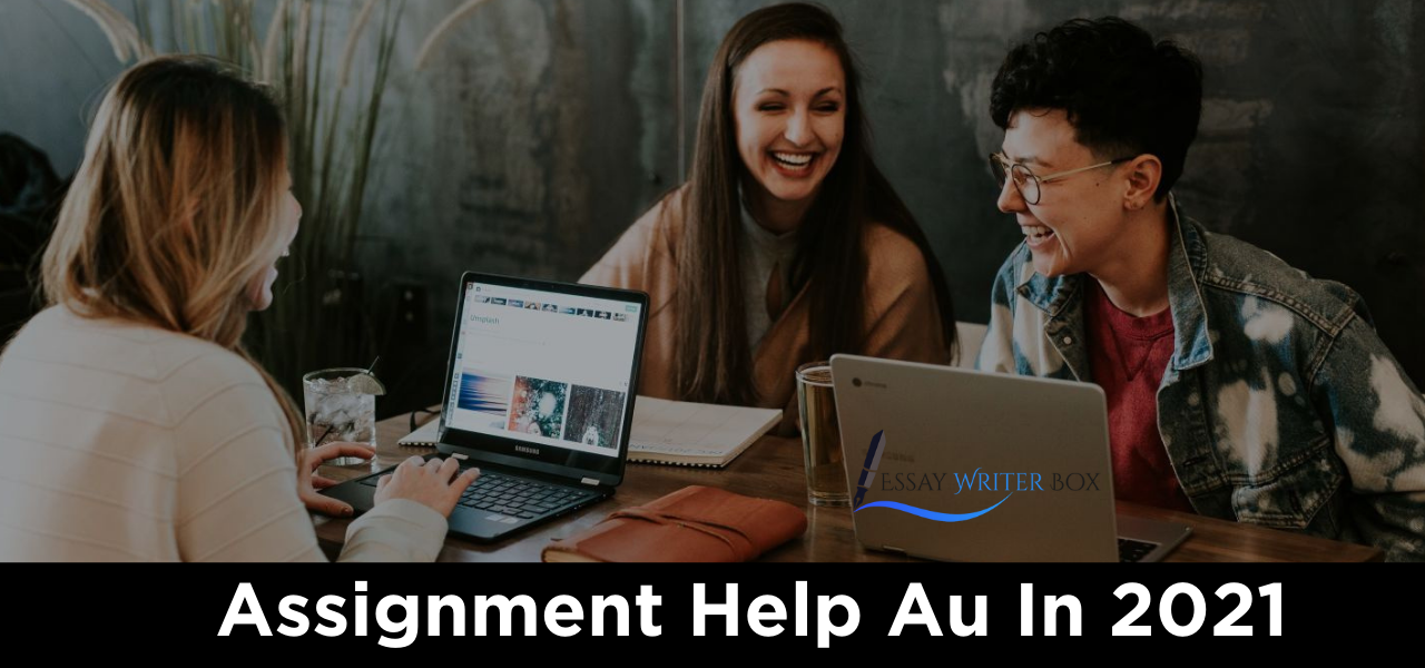 Assignment Help Au In 2021