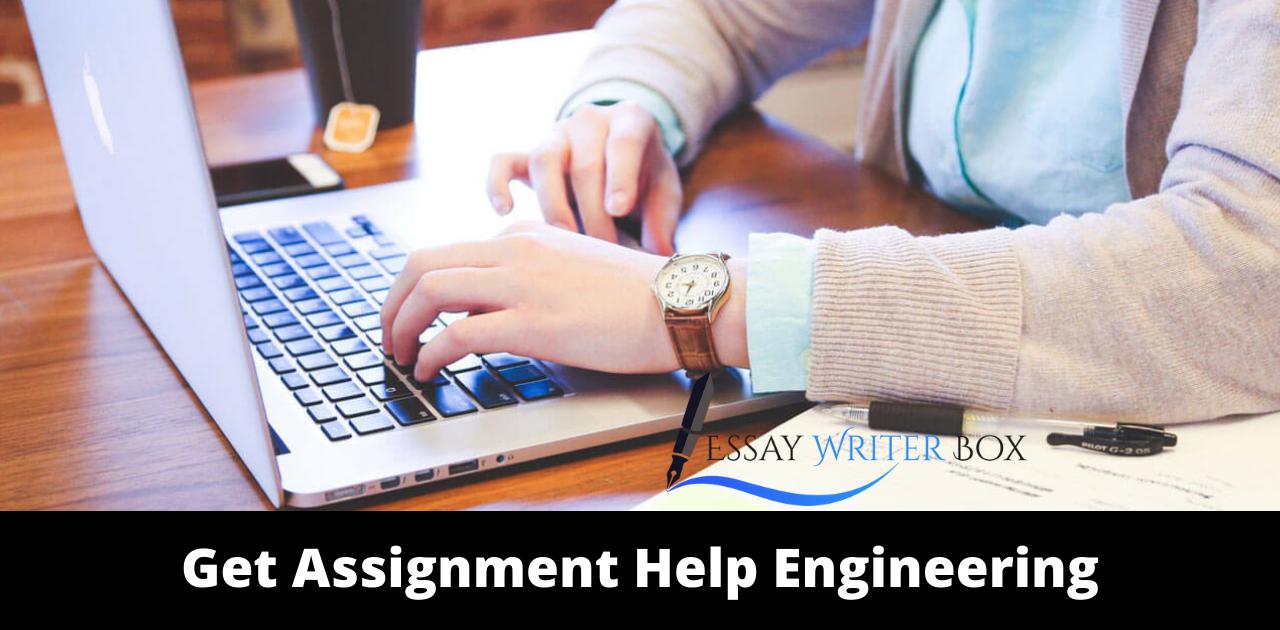 Get Assignment Help Engineering