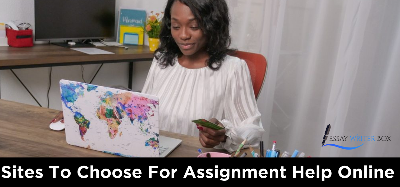 Sites To Choose For Assignment Help