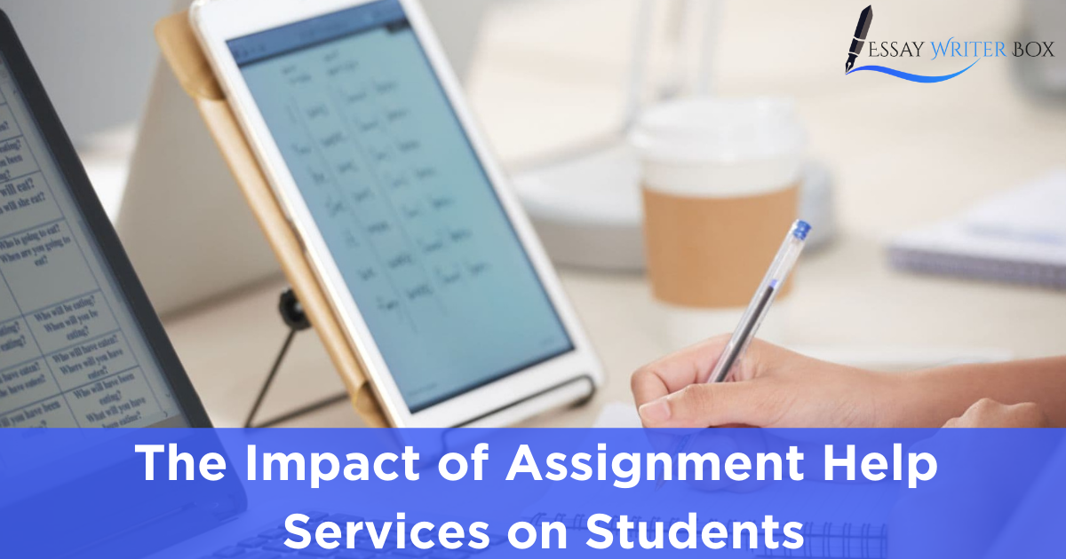 The Impact of Assignment Help