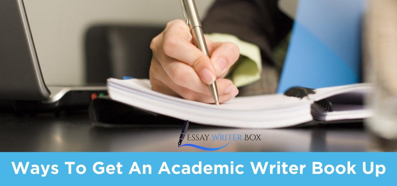 Ways To Get An Academic Writer Book Up