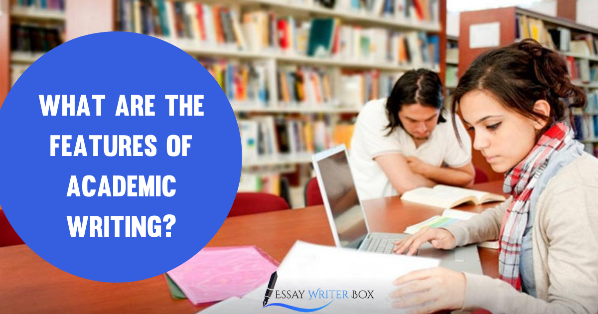 What Are The Features Of Academic