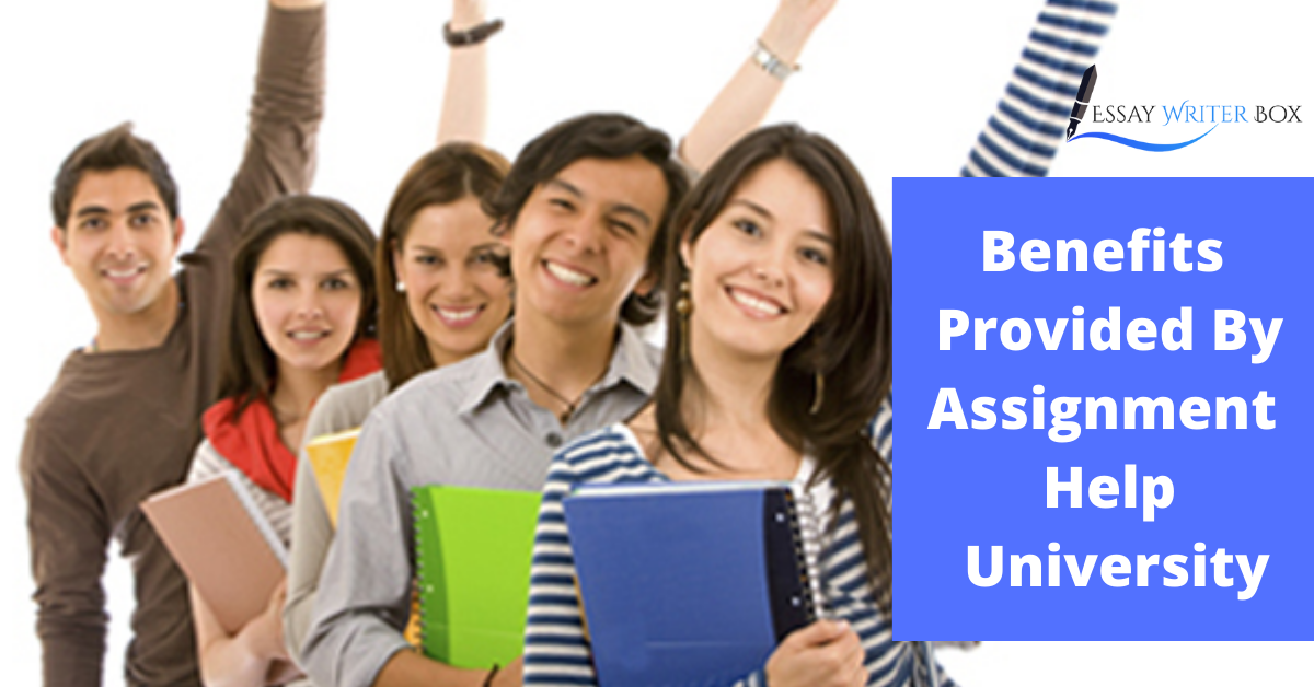 Benefits Provided By Assignment Help University